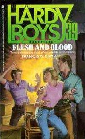 Hardy Boys Flesh and Blood